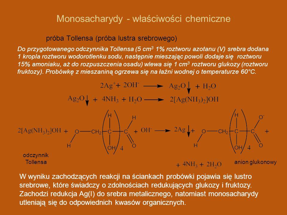 Monosacharydy - właściwości chemiczne