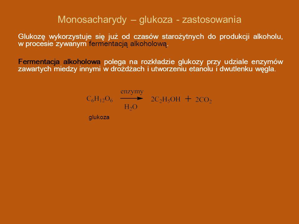 Monosacharydy – glukoza - zastosowania