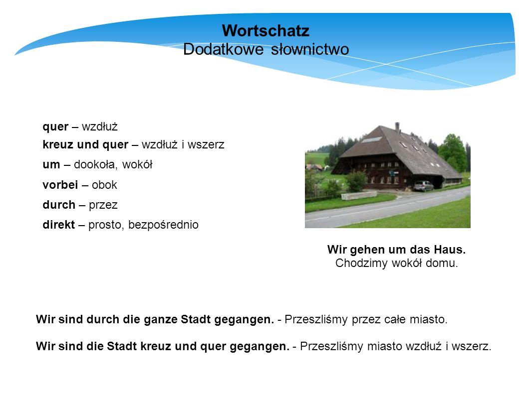 Wortschatz Dodatkowe słownictwo quer – wzdłuż