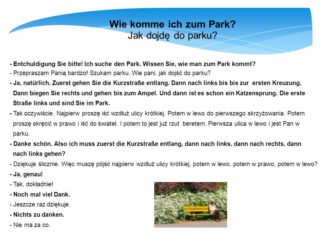Wie komme ich zum Park Jak dojdę do parku