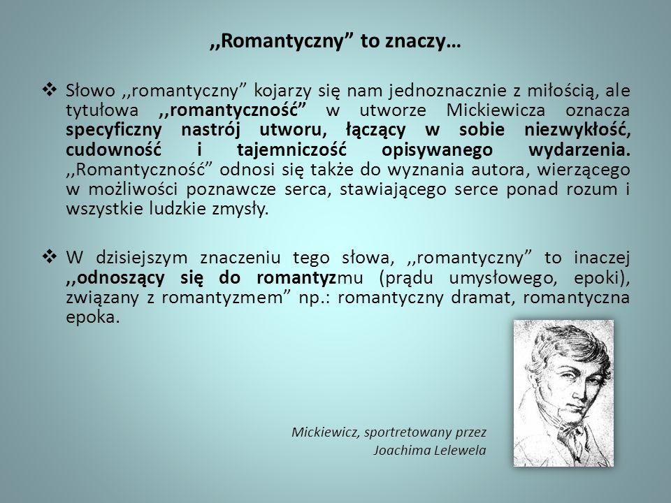 ,,Romantyczny to znaczy…