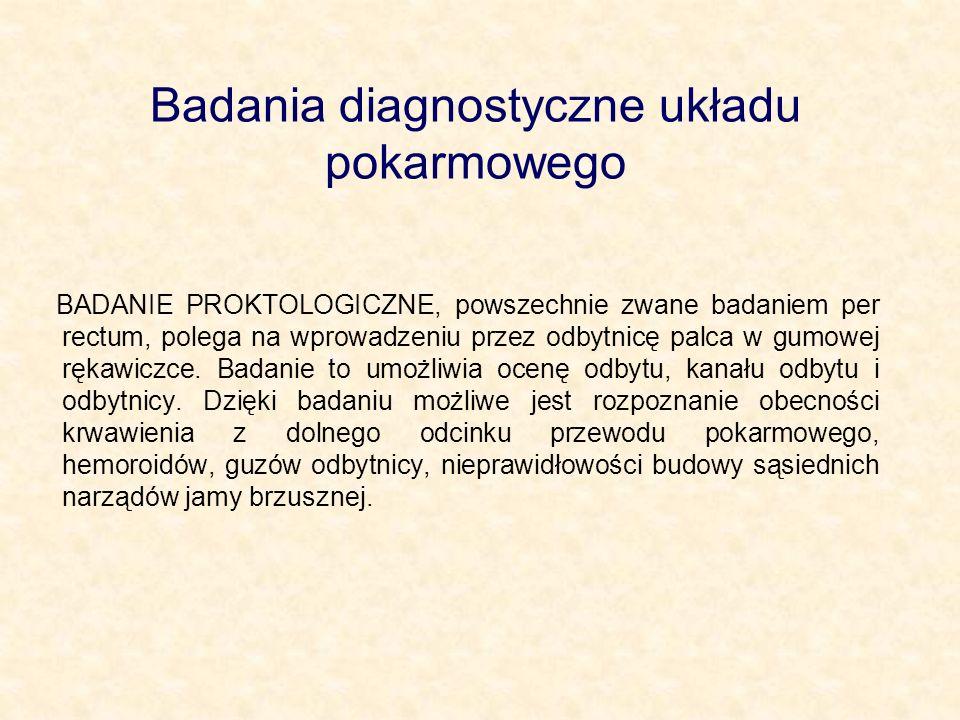 Badania diagnostyczne układu pokarmowego
