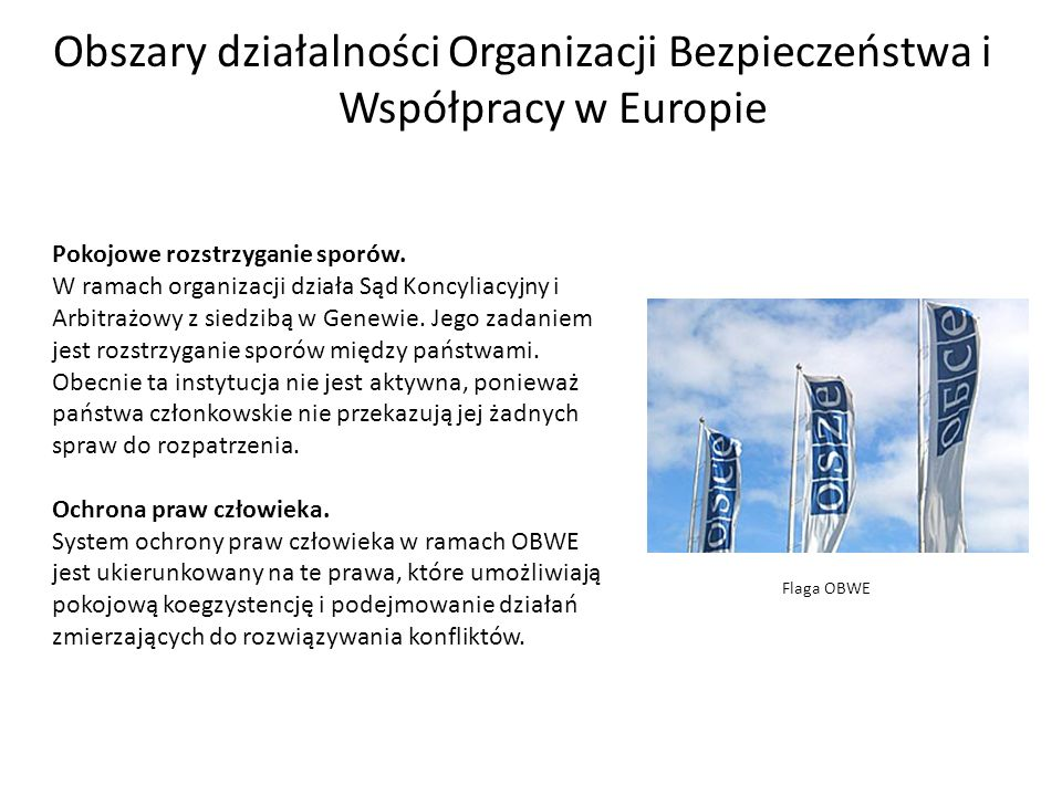 Obszary działalności Organizacji Bezpieczeństwa i Współpracy w Europie
