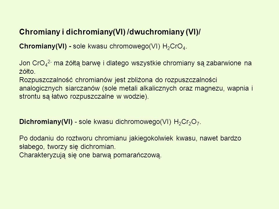 Chromiany i dichromiany(VI) /dwuchromiany (VI)/