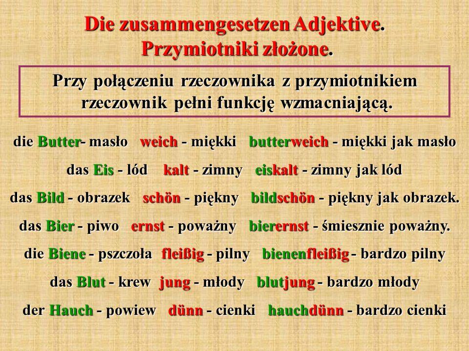 Die zusammengesetzen Adjektive. Przymiotniki złożone.