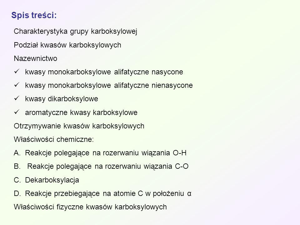 Spis treści: Charakterystyka grupy karboksylowej
