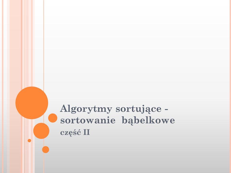 Algorytmy sortujące - sortowanie bąbelkowe