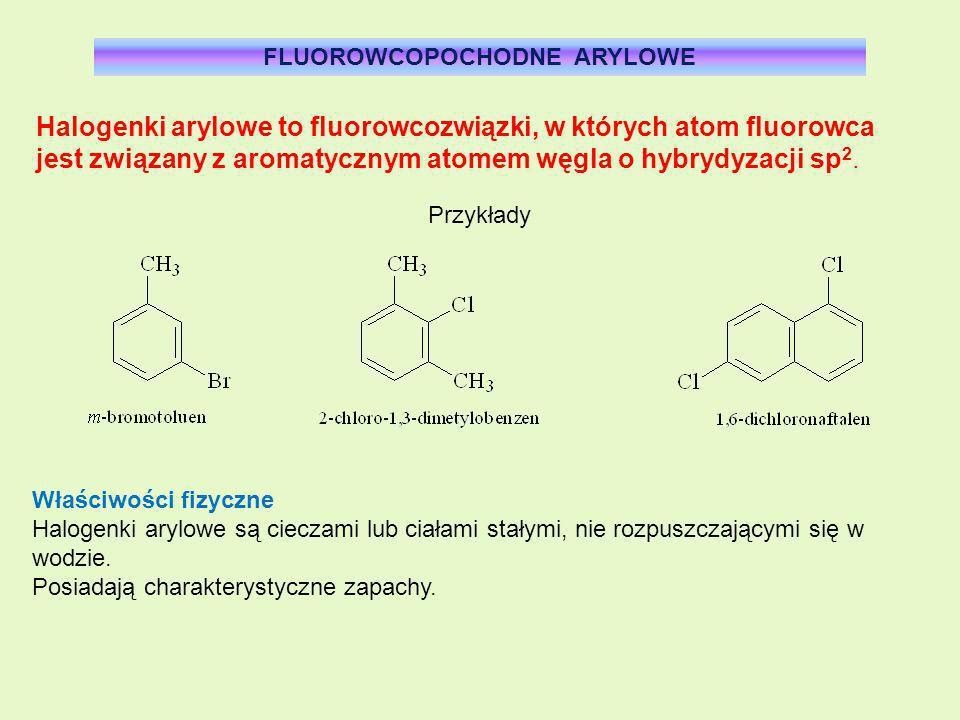 FLUOROWCOPOCHODNE ARYLOWE