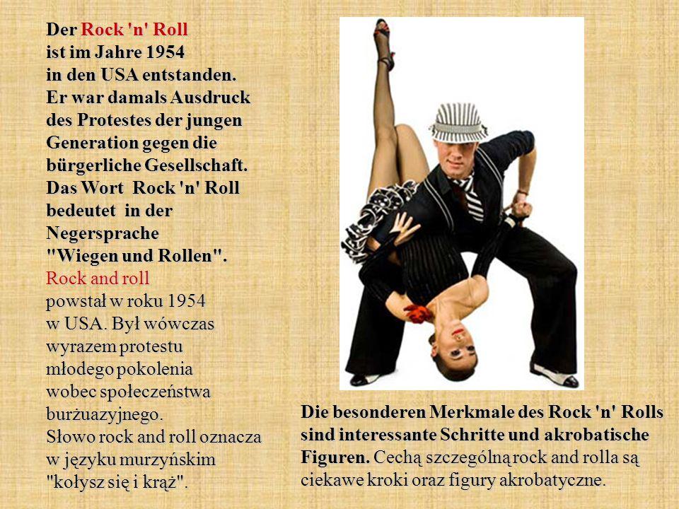 Der Rock n Roll ist im Jahre 1954 in den USA entstanden
