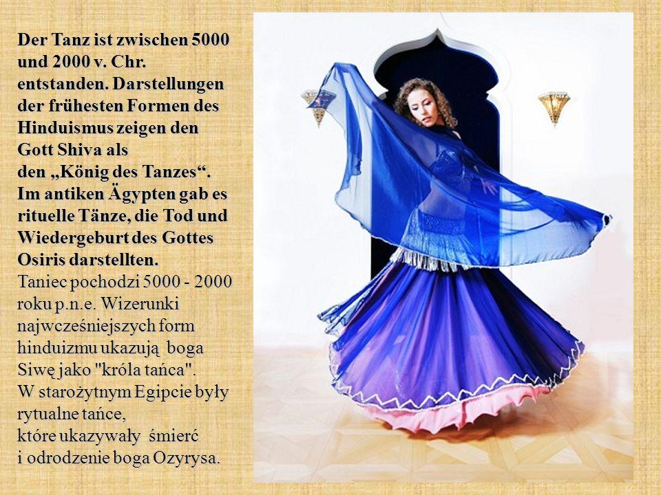 Der Tanz ist zwischen 5000 und 2000 v. Chr. entstanden