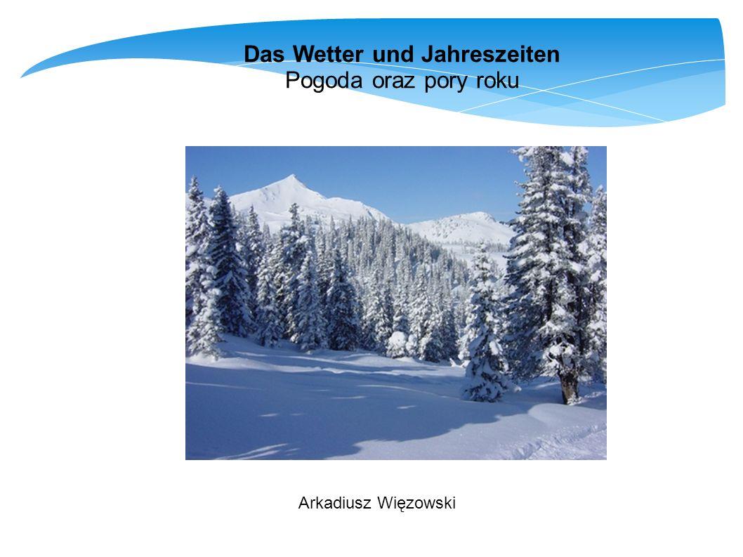 Das Wetter und Jahreszeiten