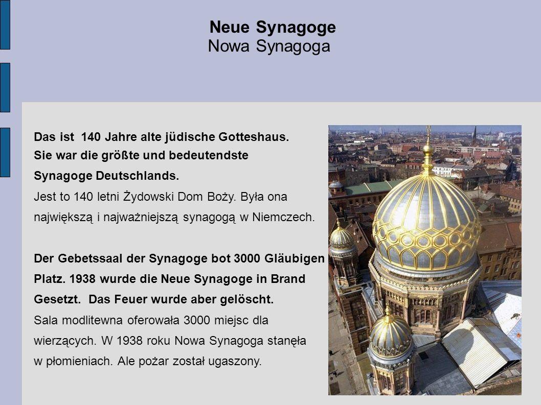 Neue Synagoge Nowa Synagoga