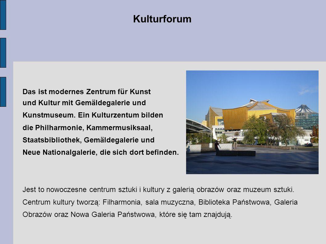 Kulturforum Das ist modernes Zentrum für Kunst