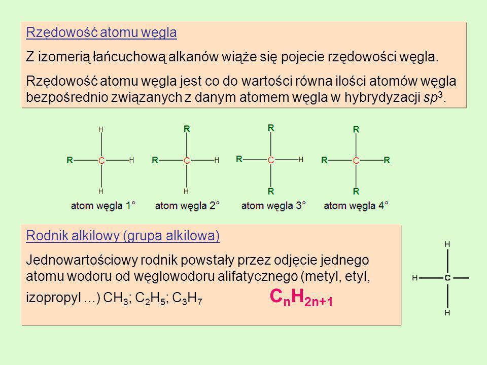 Rzędowość atomu węgla Z izomerią łańcuchową alkanów wiąże się pojecie rzędowości węgla.