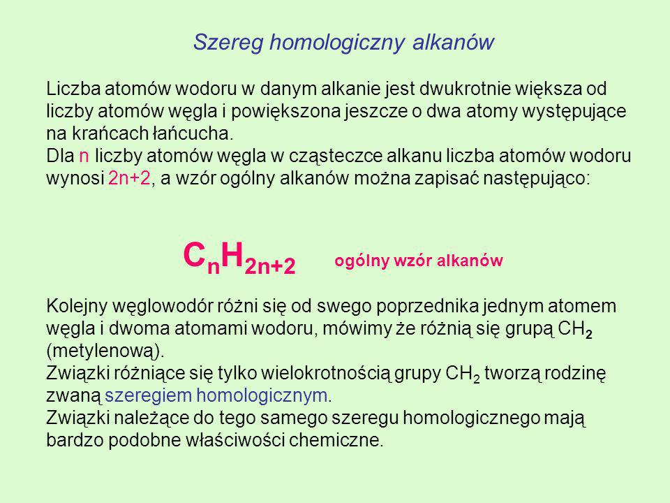 CnH2n+2 ogólny wzór alkanów