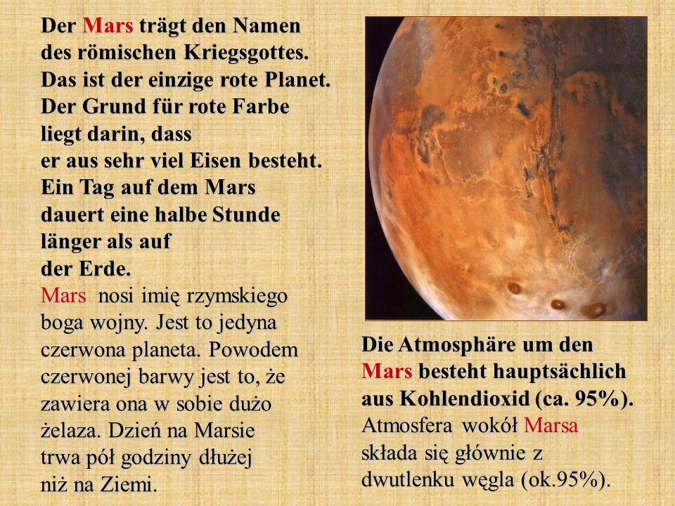 Der Mars trägt den Namen des römischen Kriegsgottes