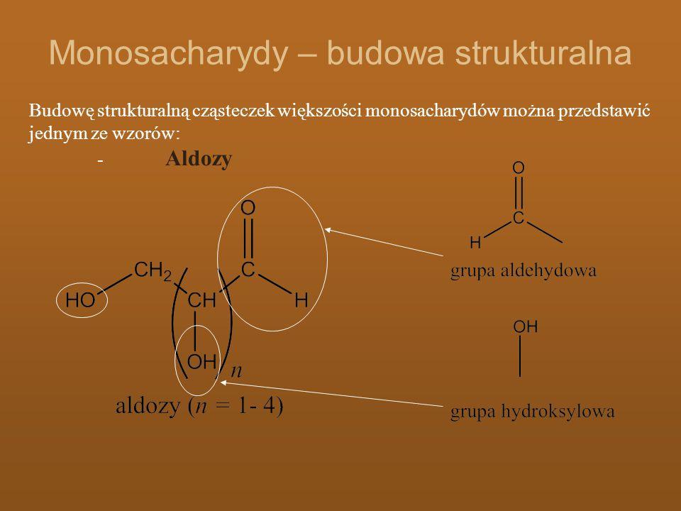 Monosacharydy – budowa strukturalna
