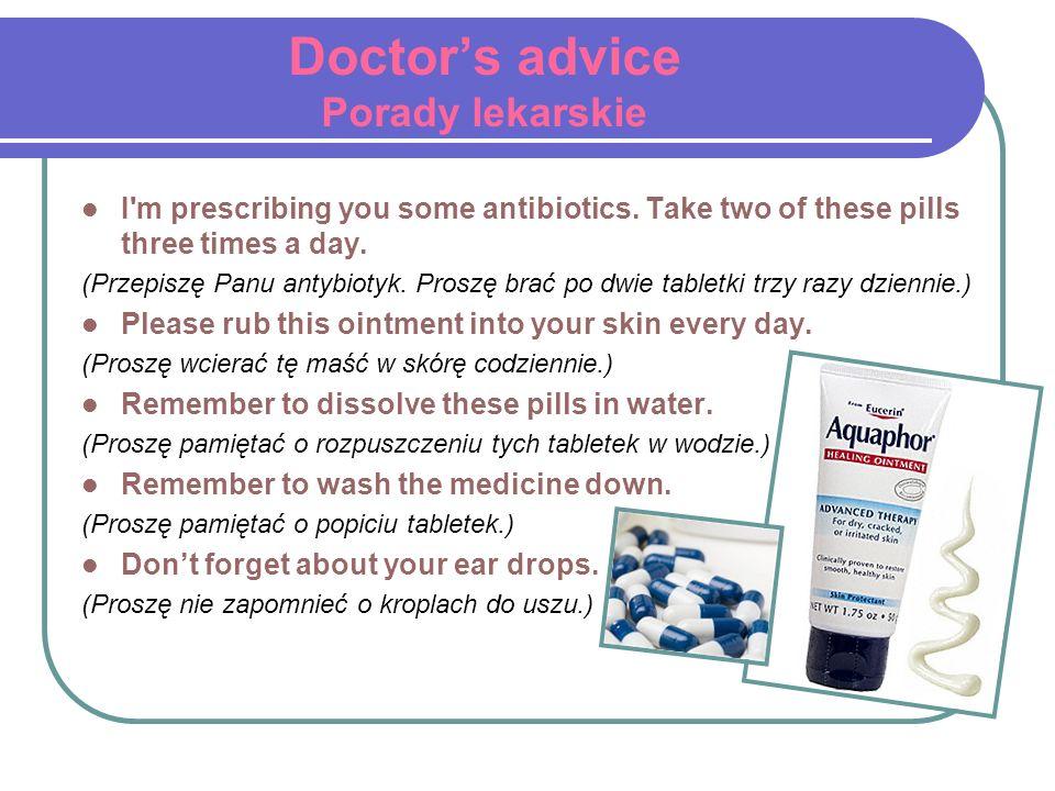Doctor's advice Porady lekarskie