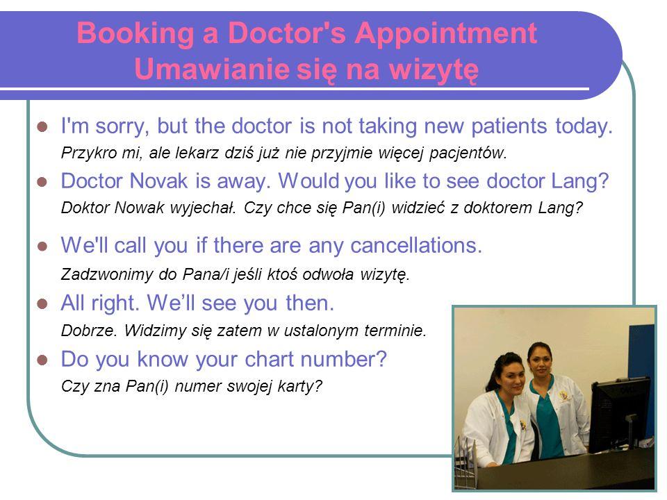 Booking a Doctor s Appointment Umawianie się na wizytę