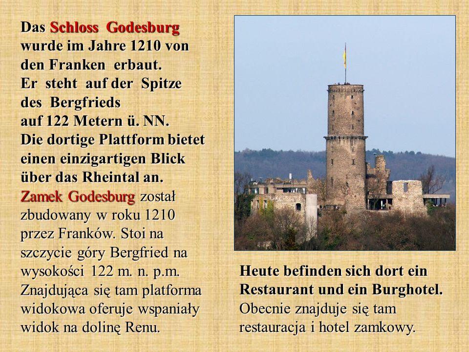 Das Schloss Godesburg wurde im Jahre 1210 von den Franken erbaut