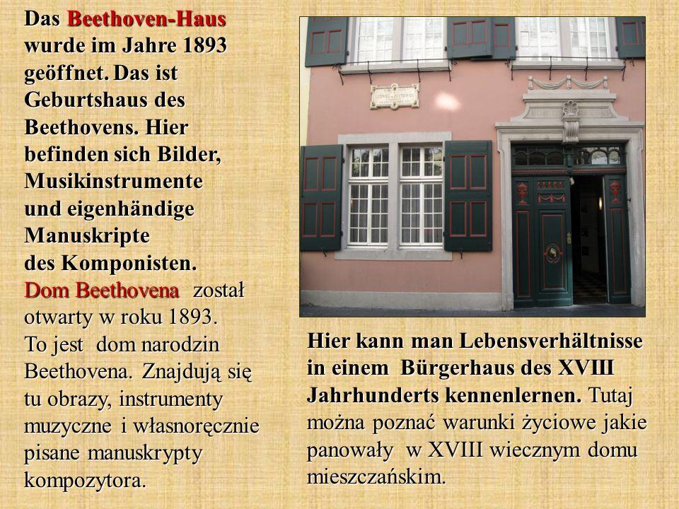 Das Beethoven-Haus wurde im Jahre 1893 geöffnet