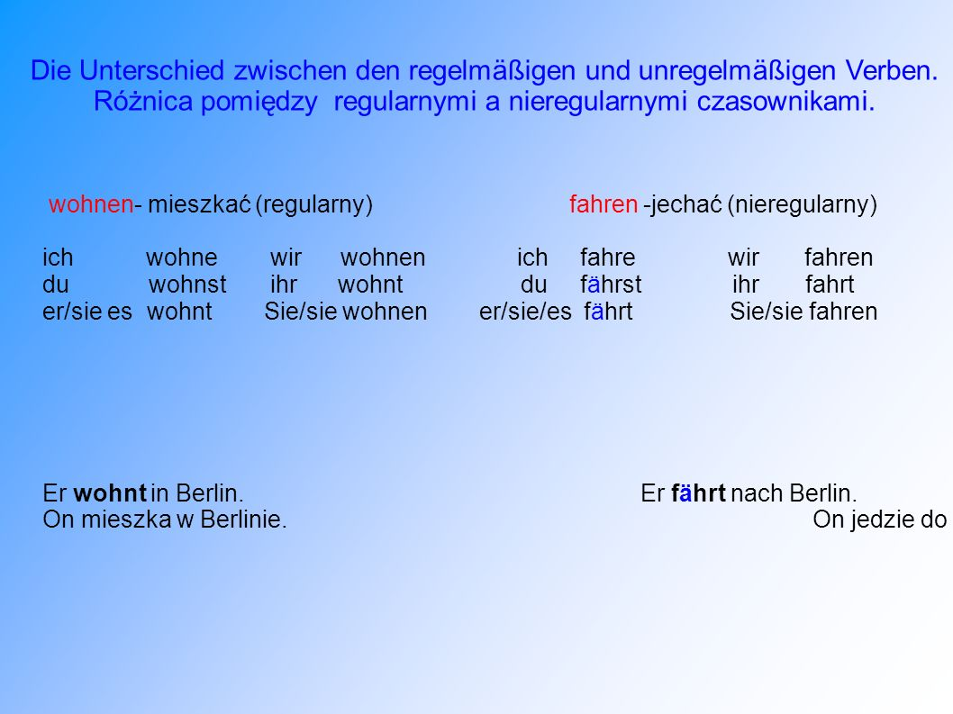 Die Unterschied zwischen den regelmäßigen und unregelmäßigen Verben.