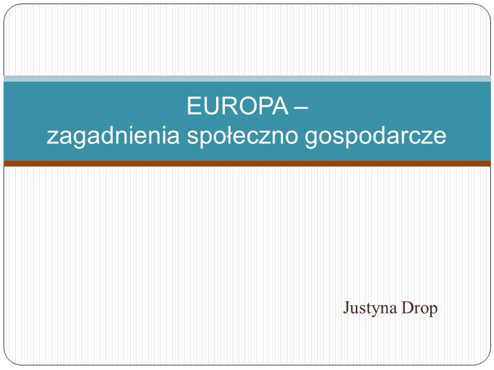 EUROPA – zagadnienia społeczno gospodarcze