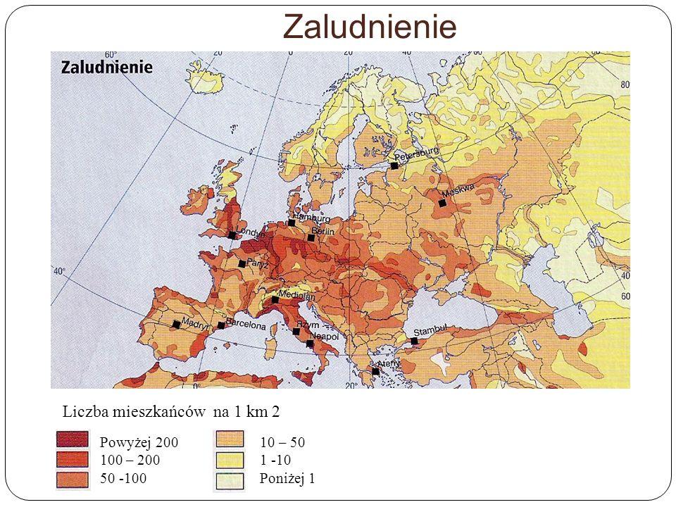 Zaludnienie Liczba mieszkańców na 1 km 2 Powyżej 200 100 – 200 50 -100
