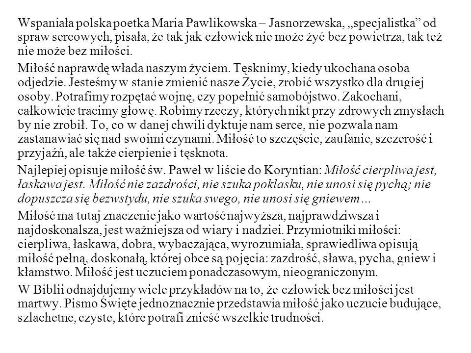 """Wspaniała polska poetka Maria Pawlikowska – Jasnorzewska, """"specjalistka od spraw sercowych, pisała, że tak jak człowiek nie może żyć bez powietrza, tak też nie może bez miłości."""