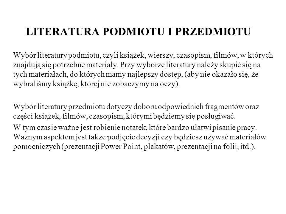 LITERATURA PODMIOTU I PRZEDMIOTU