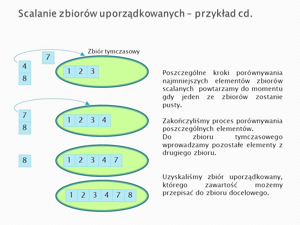 Scalanie zbiorów uporządkowanych – przykład cd.