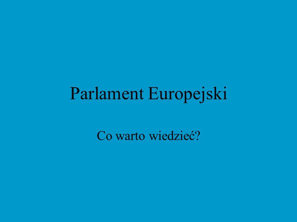 Parlament Europejski Co warto wiedzieć
