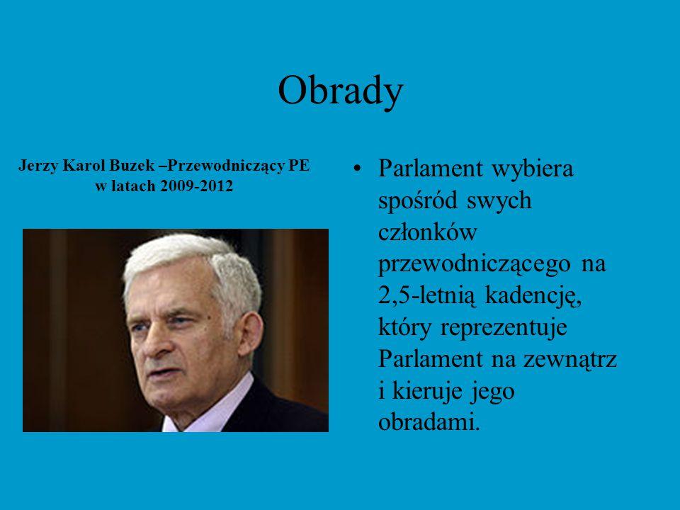 Jerzy Karol Buzek –Przewodniczący PE