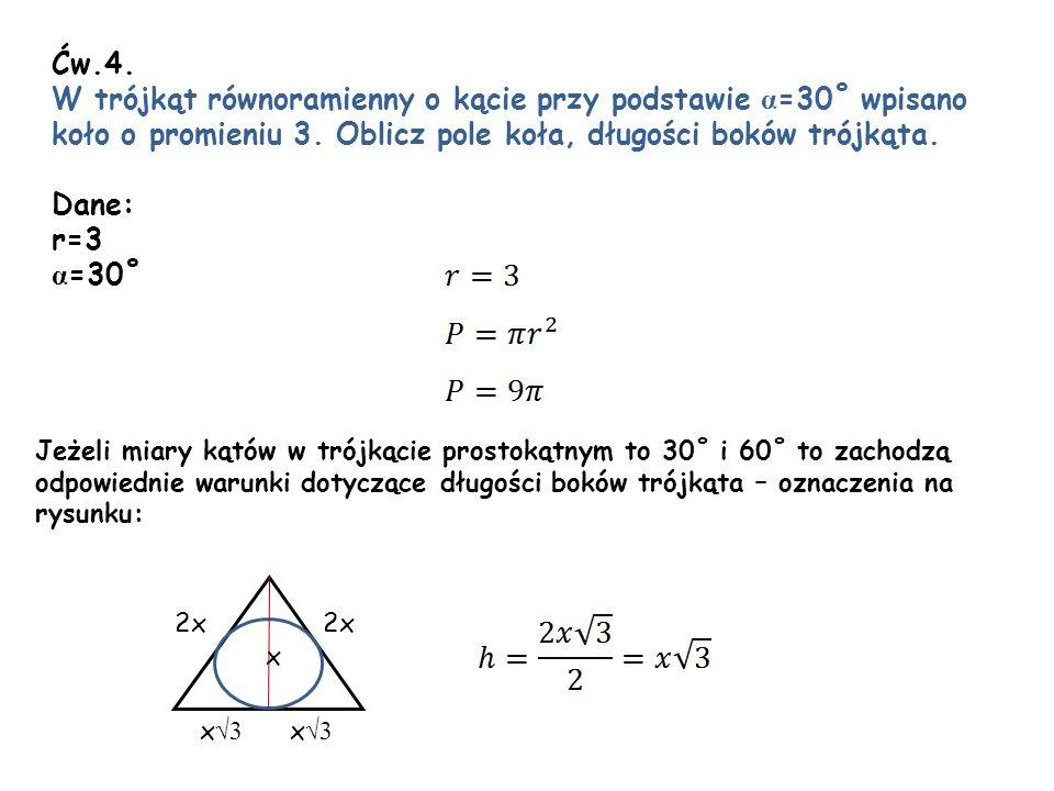 W trójkąt równoramienny o kącie przy podstawie α=30˚ wpisano