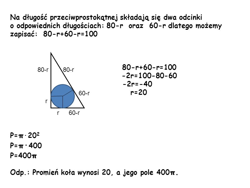 Na długość przeciwprostokątnej składają się dwa odcinki