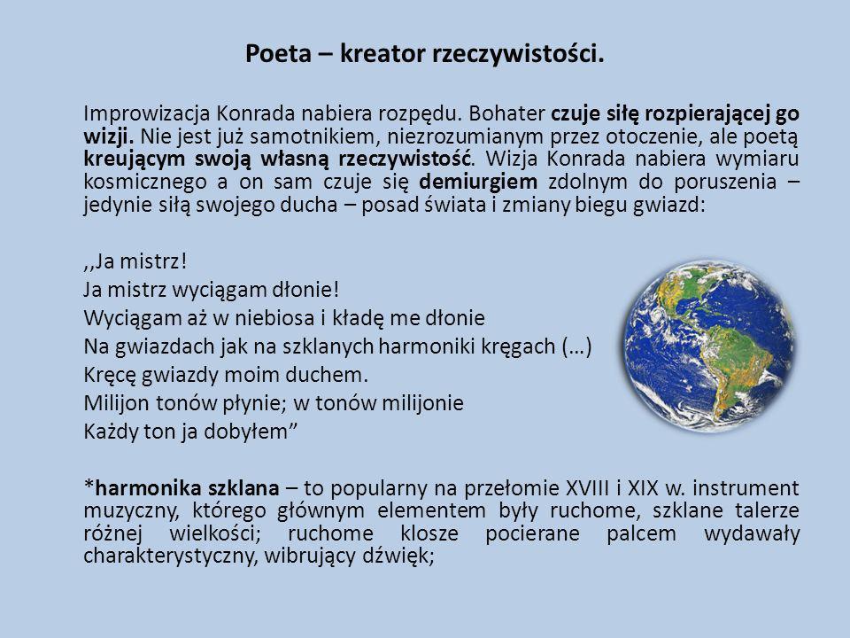Poeta – kreator rzeczywistości.