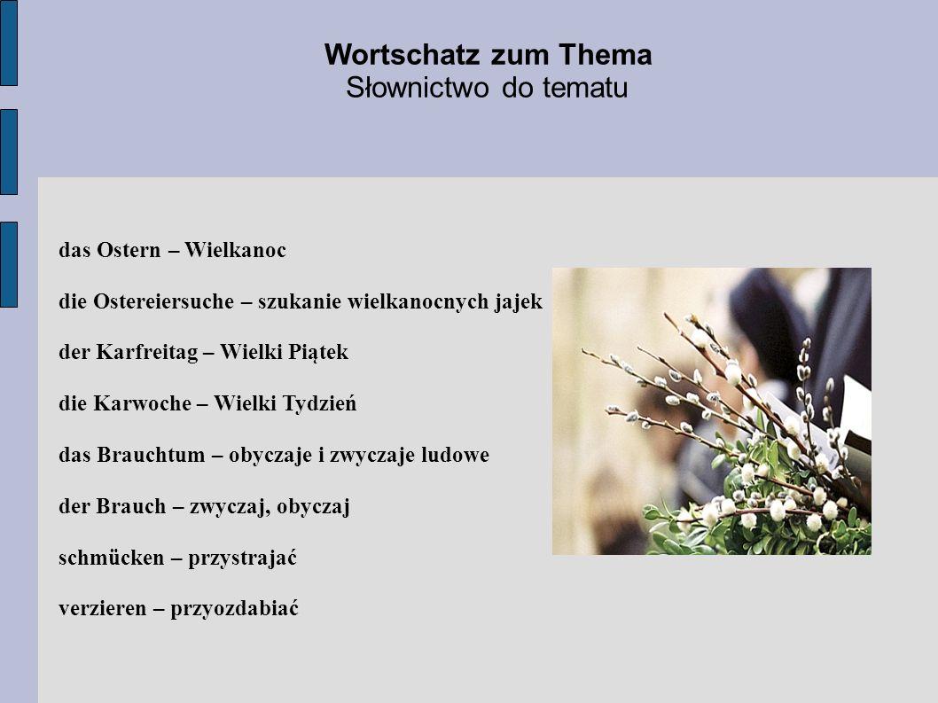 Wortschatz zum Thema Słownictwo do tematu das Ostern – Wielkanoc