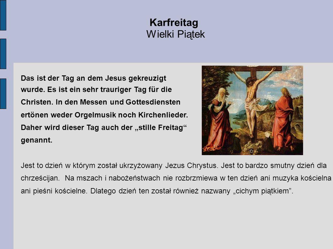 Karfreitag Wielki Piątek Das ist der Tag an dem Jesus gekreuzigt