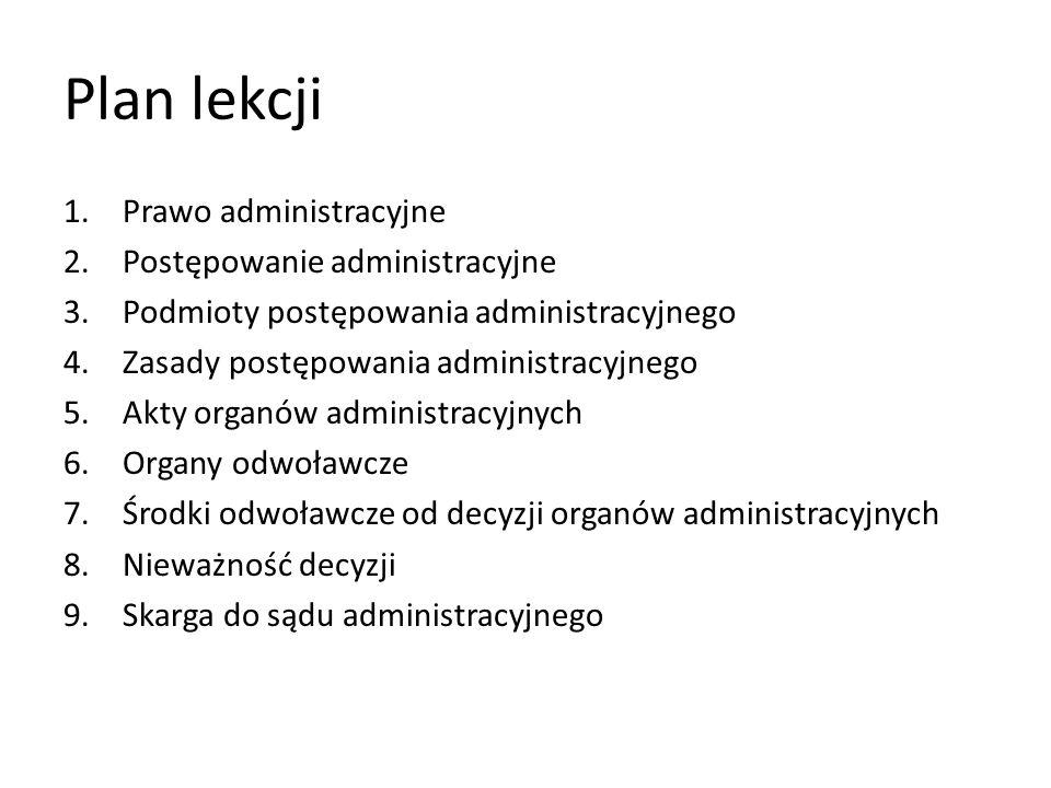 Plan lekcji Prawo administracyjne Postępowanie administracyjne