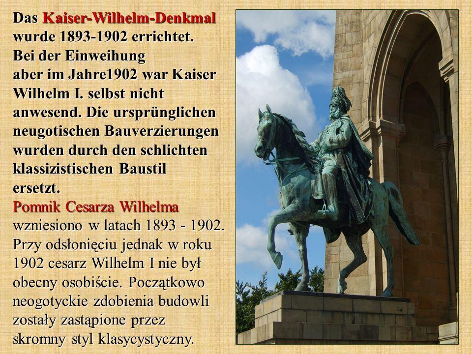 Das Kaiser-Wilhelm-Denkmal wurde 1893-1902 errichtet