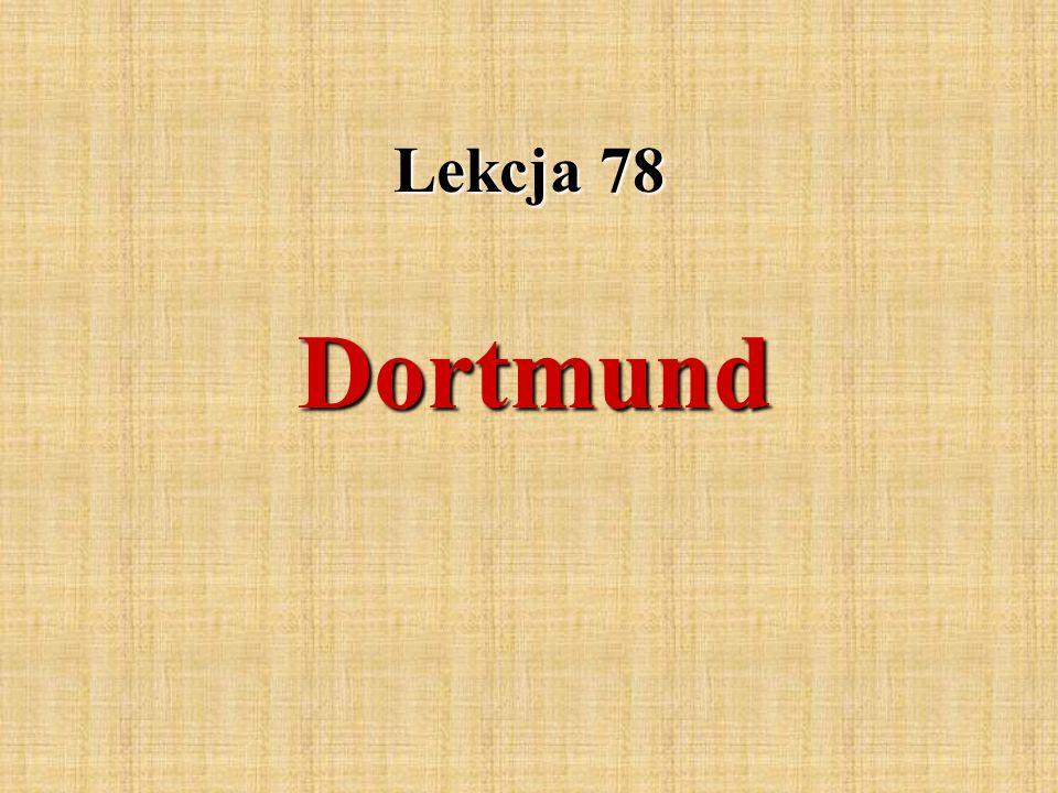 Lekcja 78 Dortmund