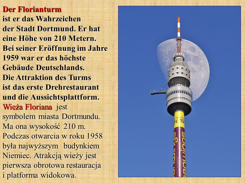 Der Florianturm ist er das Wahrzeichen der Stadt Dortmund
