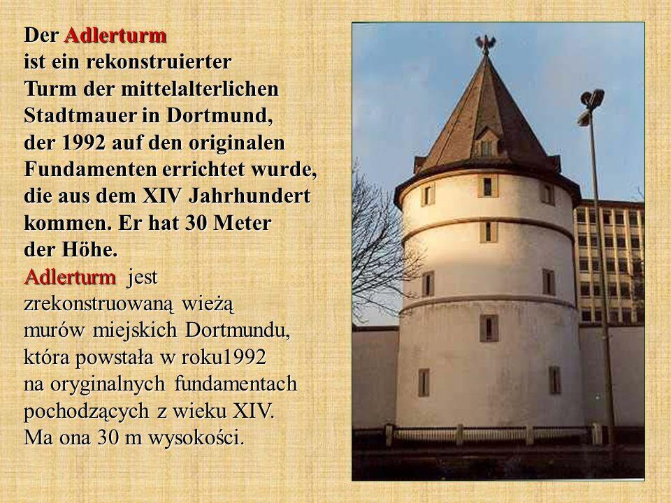 Der Adlerturm ist ein rekonstruierter Turm der mittelalterlichen Stadtmauer in Dortmund, der 1992 auf den originalen Fundamenten errichtet wurde, die aus dem XIV Jahrhundert kommen.