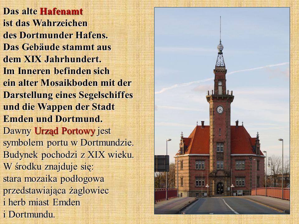 Das alte Hafenamt ist das Wahrzeichen des Dortmunder Hafens