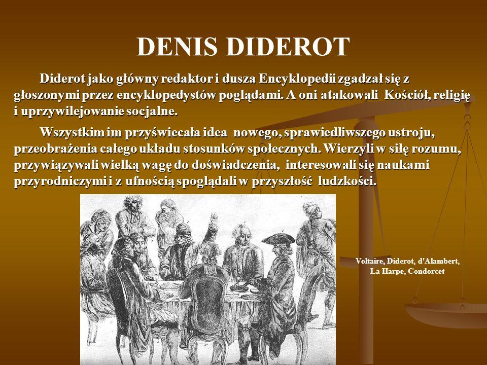Voltaire, Diderot, d Alambert, La Harpe, Condorcet