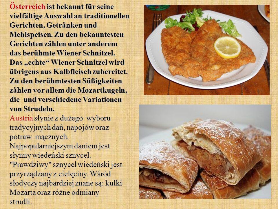 Österreich ist bekannt für seine vielfältige Auswahl an traditionellen Gerichten, Getränken und Mehlspeisen.