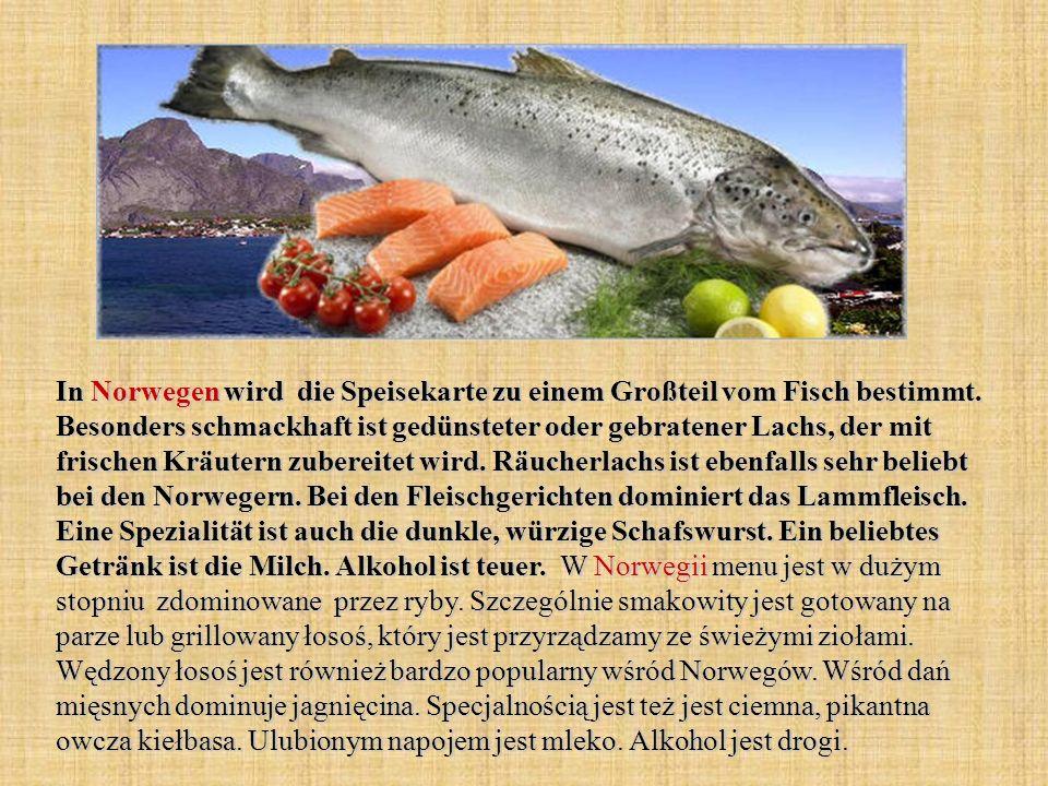 In Norwegen wird die Speisekarte zu einem Großteil vom Fisch bestimmt