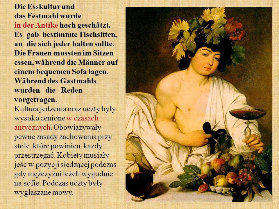 Die Esskultur und das Festmahl wurde in der Antike hoch geschätzt