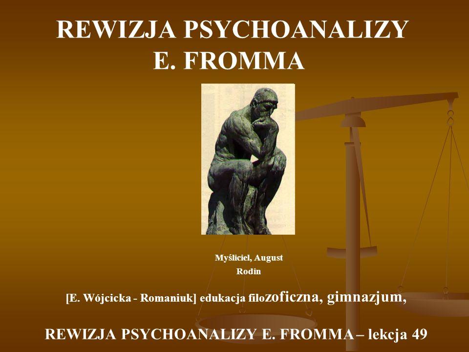 REWIZJA PSYCHOANALIZY E. FROMMA