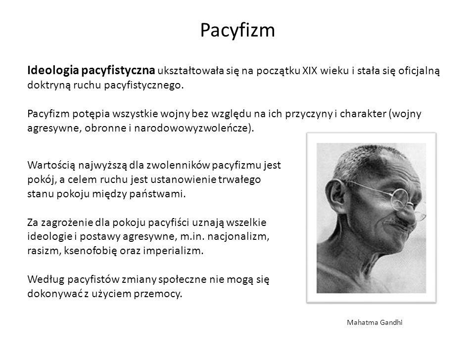 Pacyfizm Ideologia pacyfistyczna ukształtowała się na początku XIX wieku i stała się oficjalną doktryną ruchu pacyfistycznego.